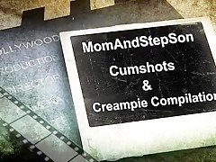 milf and stepboy cumshot and creampie compilation